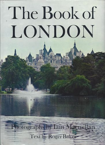 The Book of London. Text by Roger Baker. Sec. impr