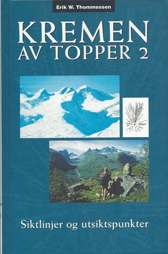 Kremen av topper 2. Siktlinjer og utsiktspunkter