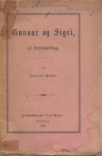 Gunnar og Sigri. Forteljing i Stev, samanfletta av Ingvar Bøhn