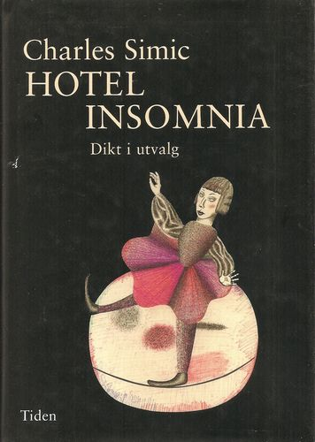 Hotel Insomnia. Dikt i utvalg. Gjendiktet av Per Ivar Martinsen