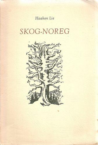 Skog-Noreg. Prologar, helsingar, dikt
