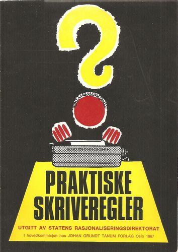Praktiske skriveregler. Ill. ved Arvid Andreassen