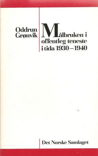 Målbruken i offentleg teneste i tida 1930-1940
