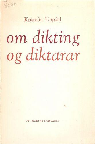 Om dikting og diktarar. Litterære artiklar i utval med etterord ved Leif Mæhle