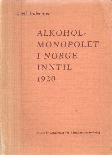 Alkoholmonopolet i Norge inntil 1920