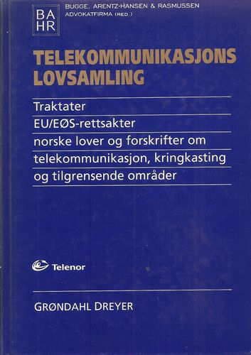 Telekommunikasjons lovsamling. Traktater. EU/EØS-rettsakter…