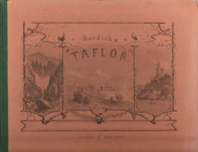 Pittoreska utsigter från Sverge, Norge och Danmark. I träsnitt med text. Första bandet. Med 72 plancher…
