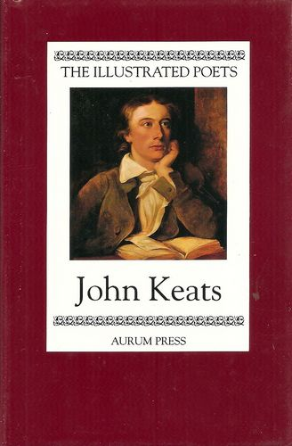 The Illustrated Poets. John Keats. Selected and with an introduction by Geoffrey Moore