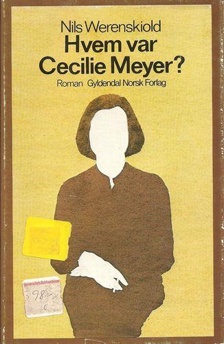 Hvem var Cecilie Meyer? Roman
