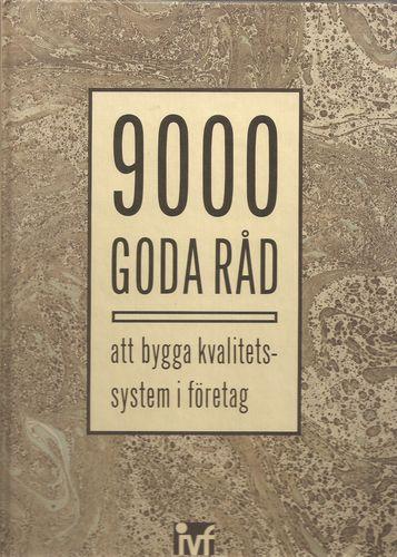 9000 goda råd att bygga kvalitetssystem i företag
