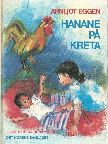 Hanane på Kreta. Dikt for barn. Illustrert av Runa Førde
