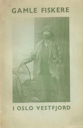 Gamle fiskere og strandsittere i Oslo Vestfjord