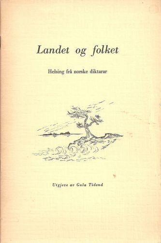 Landet og folket. Helsing frå norske diktarar til Gula Tidend på 60-årsdagen