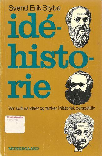 Idéhistorie. Vor kulturs idéer og tanker i historisk perspektiv. 4. udg