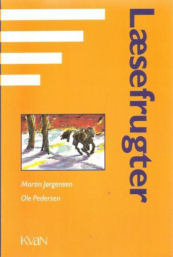 Læsefrugter. En bog om børnelitteratur, tekstteori og litteraturpædagogik. 4. opl