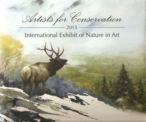 Artists for Conservation 2015. International Exhibit of Nature in Art