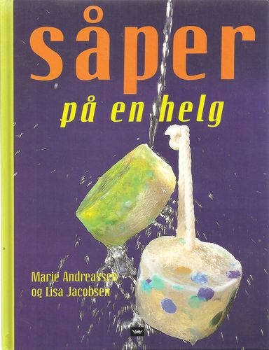 Såper på en helg. 2. oppl