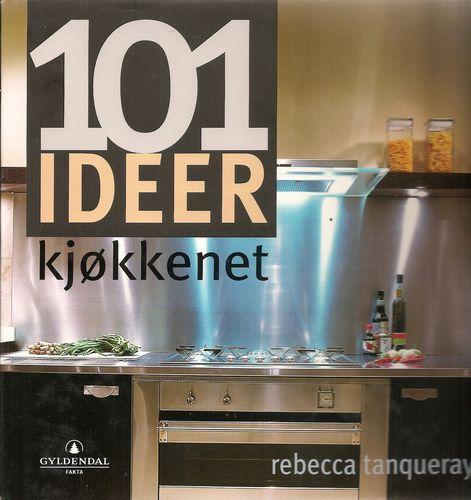 101 ideer for kjøkkenet