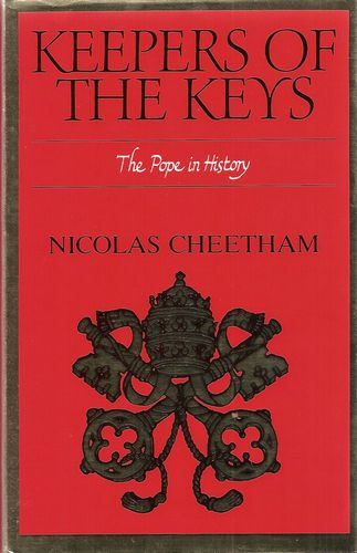 Keepers of the Keys. The Pope in History