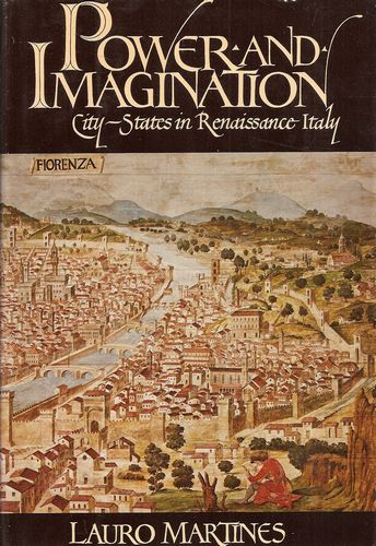 Power and Imagination. City-States in Renaissance Italy