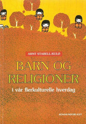Barn og religioner i vår flerkulturelle hverdag