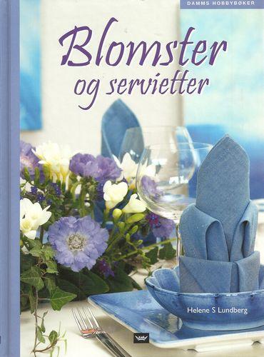 Blomster og servietter. 3. oppl