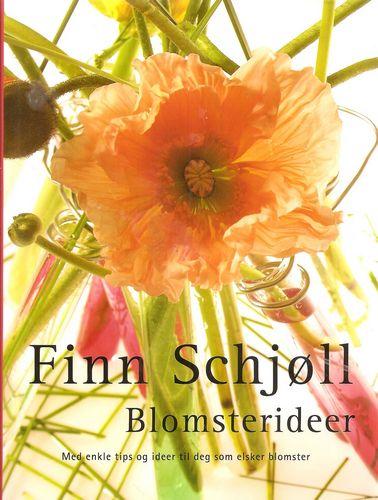 Blomsterideer. Med enkle tips og ideer til deg som elsker blomster. 2. oppl