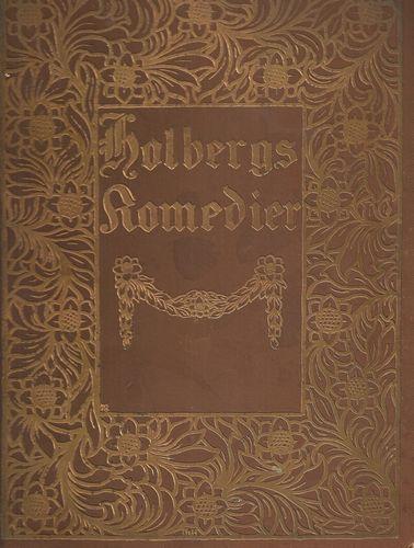 Holbergs samtlige Komedier. Tekstredaktion og Indledning ved Nil Kjær