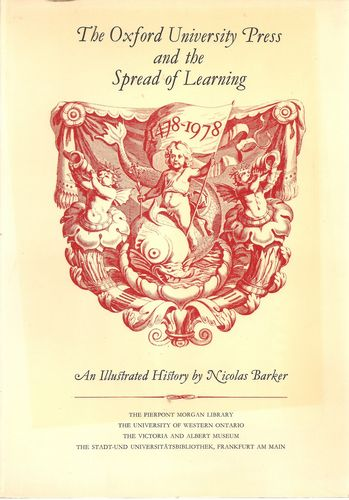 The Oxford University Press and the Spread of Learning 1478-1978. An illustrated history by…