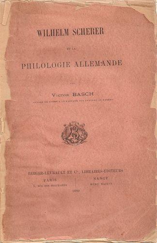 Wilhelm Scherer et la Philologie Allemande