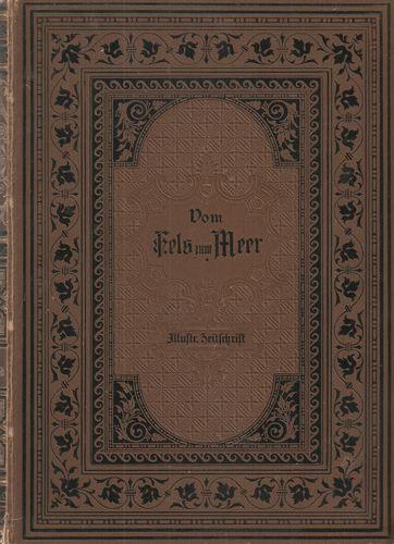 Spemann's Illustrirte Zeitschrift für das Deutsche Haus. Zweiter Band (April bis September 1886, (April bis September 1888). I-II