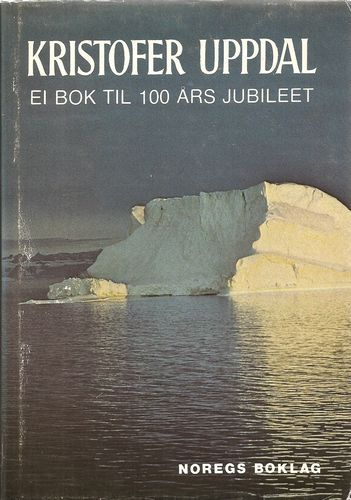 Olav Dalgard: Kristofer Uppdal. Ei bok til 100-årsjubiléet