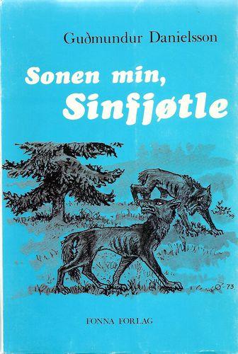 Sonen min, Sinfjøtle. Roman