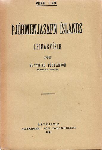 Þjóðmenjasafn Íslands. Leiðarvísir eptir…