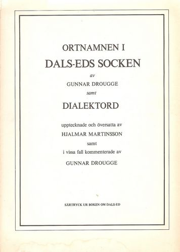 Ortnamnen i Dals-eds socken av… samt Dialektord upptecknade och översatta av…