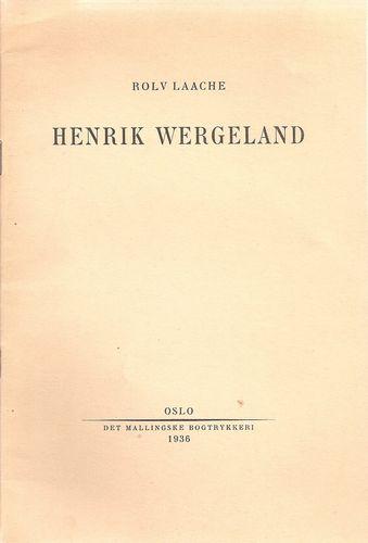 Rolv Laache: Henrik Wergeland