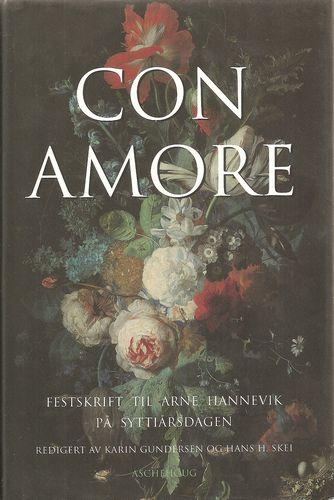 Con Amore. Festskrift til Arne Hannevik på 70-årsdagen 15.12.1994
