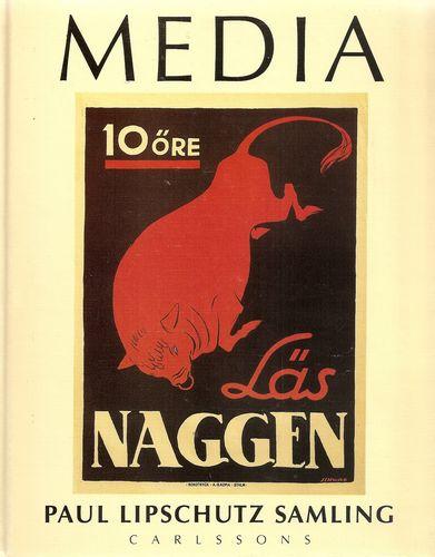 Media. Läsning och annan kommunikation i Affischerarnas värld