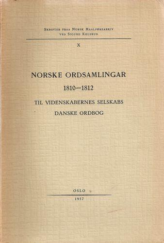 Norske ordsamlingar 1810-1812. Til Videnskabernes Selskabs danske ordbog