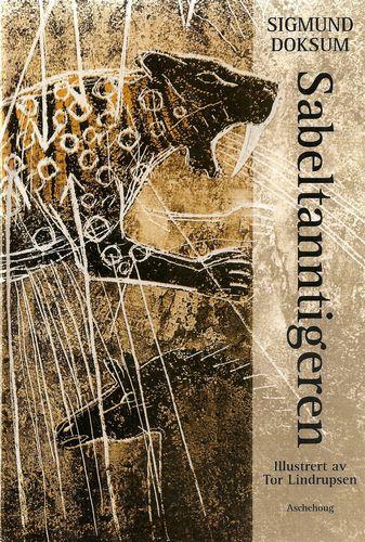 Sabeltanntigeren. Ill. av Tor Lindrupsen