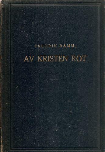 Av kristen rot. Artikler om norsk og fremmed litteratur. Red. og innledet av Carl Fredrik Engelstad