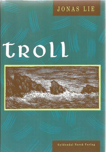 Troll. Med ill. av Hans Gerhard Sørensen. Forord av Petter Aaslestad
