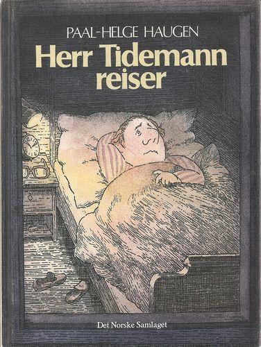 Herr Tidemann reiser. Illustrert av Arne Roar Lund
