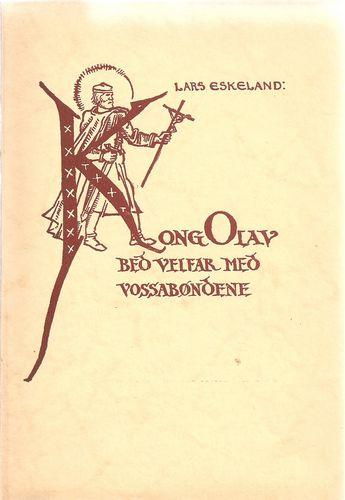 Kong Olav bed velfar med Vossabøndene. Spelstykke