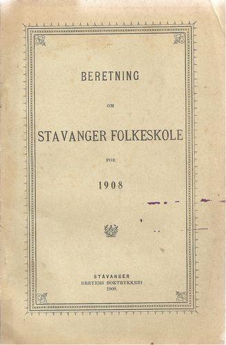 Beretning om Stavanger folkeskole for 1908