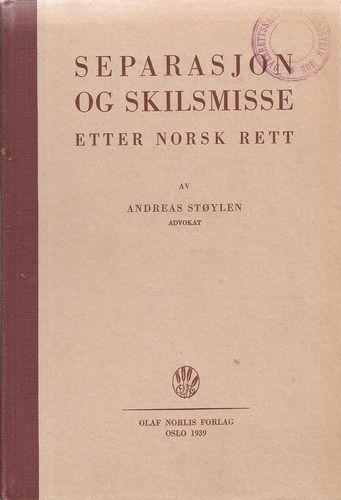 Separasjon og skilsmisse etter norsk rett