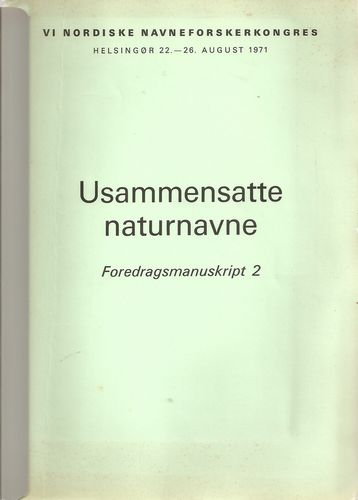 VI Nordiske Navneforskerkongress Helsingør… 1971