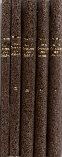 Skrifter utgivna av Institutet för ortnamns- och dialektforskning viv Göteborgs Högskola. I-V
