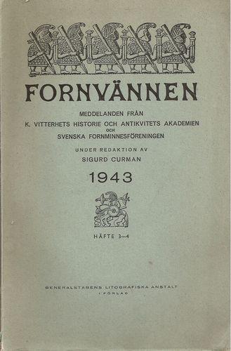 Meddelanden från K. Vitterhets historie och Antikvitets Akademien och Svenska Fornminnesför. Häfte 3-4 1943