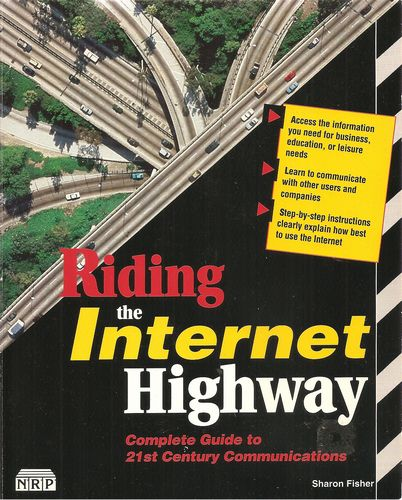 Riding the Internet Highway